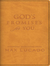God&#39;s Promises for You (eBook): Scripture Selections from Max Lucado